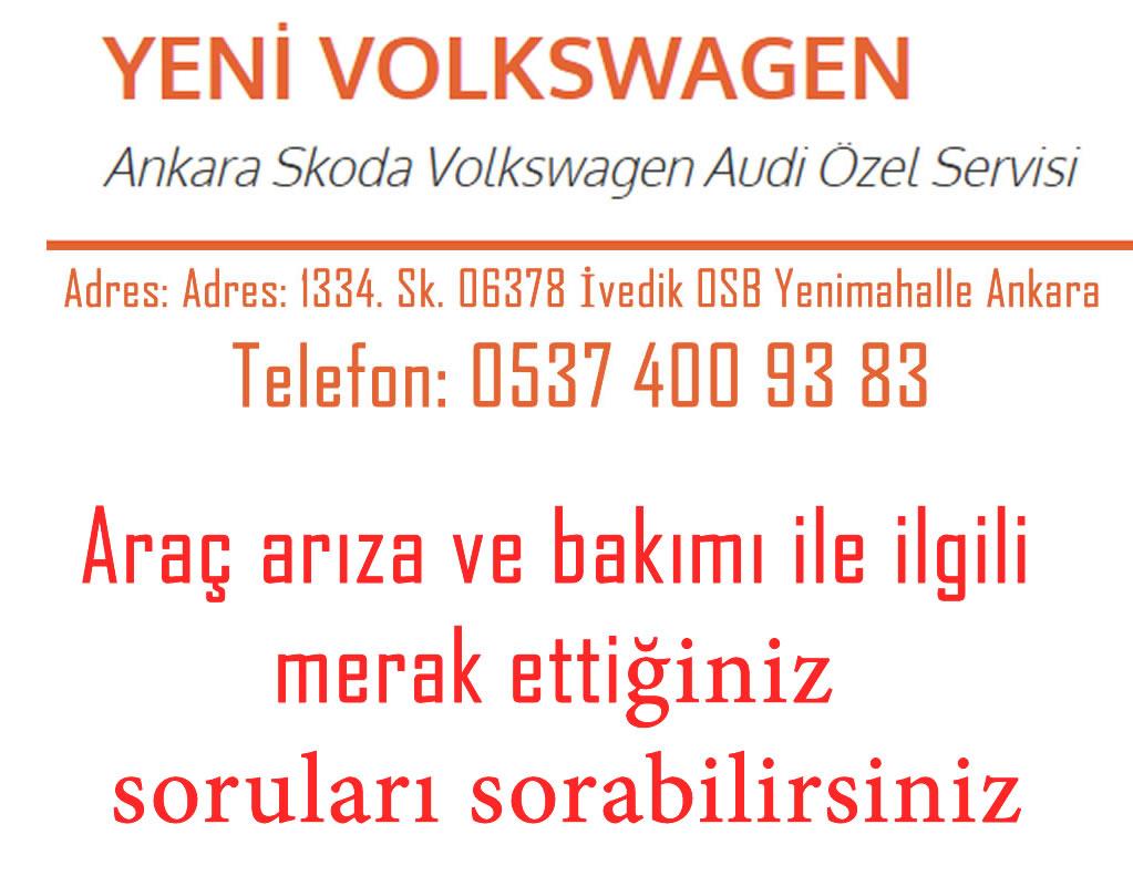 ankara özel volkswagen skoda audi servisi kaliteli uygun fiyat yakup usta 1
